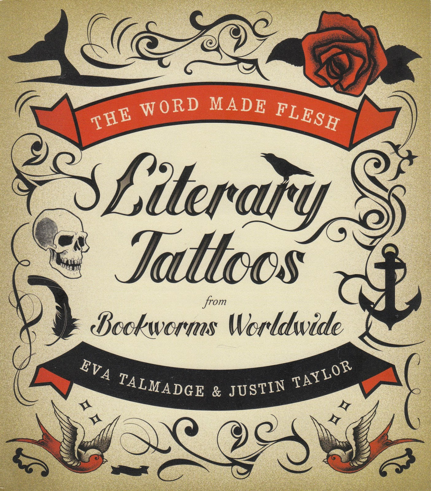 The Word Made Flesh: Literary Tattoos from Bookworms cover